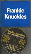 FRANKIE KNUCKLES Whistle Song 3TRX RARE EDITS & MIXES PROMO Radio DJ CD single