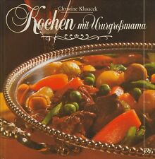Kochen mit Ururgrossmama von Christine Klusacek Jugend & Volk Kochbuch Kochen