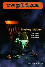 Mystery Mother (Replica 8) Kaye, Marilyn Paperback