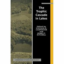 The Trophic Cascade Lakes Cambridge Studies . Hardcover 9780521431453 Cond=LN:NB