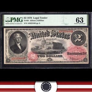 EARLY 1878 $2 Legal Tender Note *BRACELET BACK* PMG 63  Fr 48  A3022449