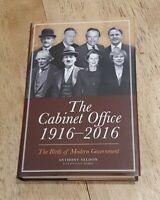 The Cabinet Office 1916-2016 by Anthony Seldon - 2016 Hardback