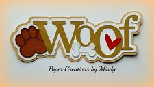 CRAFTECAFE MINDY WOOF DOG PUPPY PET premade paper piecing TITLE scrapbook page