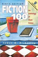 Fiction 100: An Anthology of Short Fiction (9th Edition)