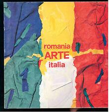 PIEMONTE ARTE ROMANIA ITALIA 1992 6 ARTISTI ROMANI 6 ARTISTI ITALIANI
