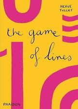 The Game of Lines, , Tullet, Hervé, Very Good, 2015-02-23,