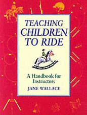 Teaching Children to Ride: A Handbook for Instuctors
