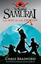 The Way of the Dragon (Young Samurai, Book 3), Bradford, Chris, Very Good, Paper