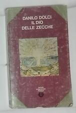 56506 Danilo Dolci - Il dio delle zecche - AUTOGRAFATO - Mondadori 1976 I ed.