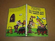 OSCAR MONDADORI NUMERO 822 GLI STRANI VIZI DEL MAGO WIZ 1°ED.DICEMBRE 1977
