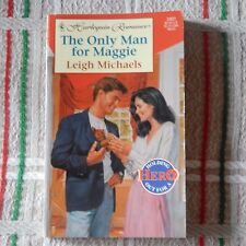 THE ONLY MAN FOR MAGGIE by Leigh Michaels ; Harlequin Romance #3401
