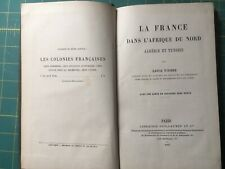 Vignon : La France dans l'Afrique du Nord ALGERIE & TUNISIE 1887