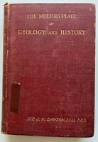 1895 The Meeting-Place of Geology and History by Dawson 21 illusts free EXPR w/w