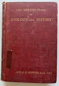 1895 The Meeting-Place of Geology and History by Dawson 21 illusts free EXPR AU