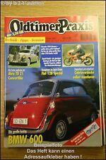 Oldtimer Praxis 5/01 BMW 600 300d Adenauer Fiat 128