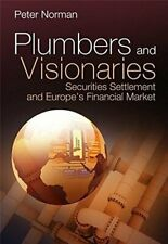 Plumbers and Visionaries: Securities Settlement, Norman+=