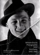 WILHELM BRASSE. PHOTOGRAPHER. 3444. AUSCHWITZ 1940–1945