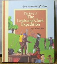 CORNERSTONES OF FREEDOM CHILDRENS BOOKS STORY OF LEWIS & CLARK EXPEDITION