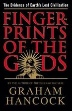 Fingerprints of the Gods : The Evidence of Earth's Lost Civilization by Graham H