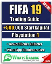 FIFA 19 - FUT - ULTIMATE TEAM - Coins Münzen Trading Guide - +500k Startkapital