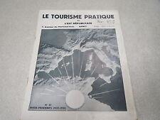 REVUE LE TOURISME PRATIQUE DE L EST REPUBLICAIN N° 61 hiver printemps 1932 1933*