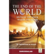 The End of the World Signs of the Hour Major and Minor