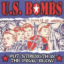 US BOMBS-Put Strength in the Final Blow -CD Brand New Hunns Duane Peters