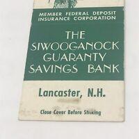 Vintage Matchbook Lancaster New Hampshire Advertisement Siwooganock Bank
