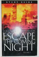 Escape the Coming Night by Dr. David Jeremiah pb 2009