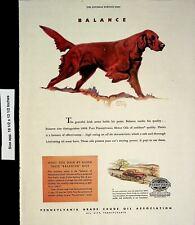 1945 Balance Pennsylvania Crude Oil Irish Setter Dog Vintage Print Ad 4392