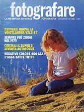 * FOTOGRAFARE * N°11/NOV.1978 * DAVVERO NUOVA LA VOIGTLANDER VSL3 - E ? *