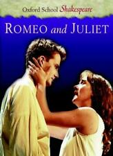 Romeo and Juliet (Oxford School Shakespeare) By William Shakesp .9780198320241