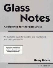 Glass Notes: A Reference for the Glass Artist