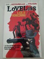 LOVELESS: A KIN OF HOMECOMING Vol 1 TPB VERTIGO FANTASTIC BOOK AZZARELLO! FRUSIN