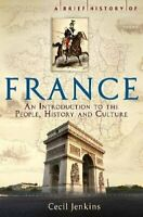 A Brief History of France (Brief Histories) by Jenkins, Cecil 1845298683 The