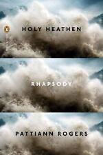 Holy Heathen Rhapsody (Poets, Penguin)-ExLibrary