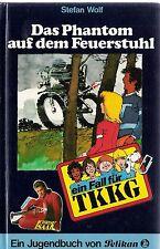 Taschenbuch  Ein Fall für TKKG Das Phantom auf dem Feuerstuhl von Stefan Wolf