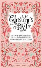 Galentine's Day : 20 Hand-Drawn Cards to Tear, Color and Share with Your...