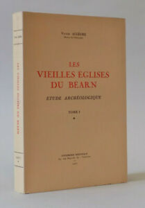Victor ALLEGRE - Les vieilles églises du Béarn - Tome 1 seul - 1952 EO