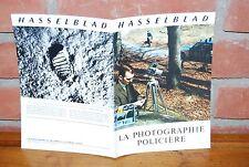 CATALOGUE HASSELBLAD PHOTOGRAPHIE POLICIERE 4/08/1971