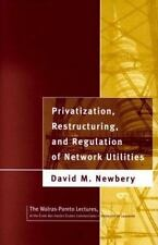NEW: Privatization, Restructuring, and Regulation of Network Utilities