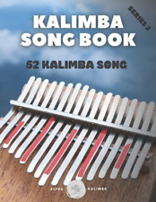 More details for kalimba songbook: 52 mixed songs for kalimba in c 17 keys 8,5x11 62 pages