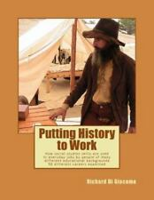 Putting History to Work : How Social Studies Skills Are Used in Everyday Jobs...