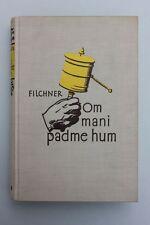 Wilhelm Filchner-om mani padme hum. mi china-u. tibetexpedition 1925/28