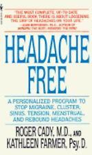Headache Free by Roger Cady (1996)