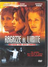 RAGAZZE AL LIMITE - BEYOND THE CITY LIMITS - DVD (USATO EX RENTAL)