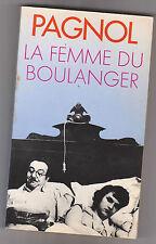 La Femme Du Boulanger - Marcel Pagnol. Presses Pocket , bon état .13/10