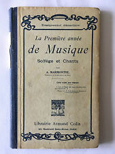 PREMIERE ANNEE DE MUSIQUE 1936 SOLFEGE CHANTS MARMONTEL ILLUST PARTITIONS
