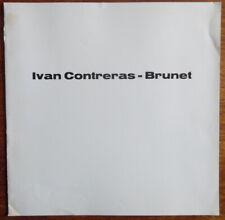 Ivan Contreras Brunet - Michel Seuphor - Galerie Nouvelles images - 1975
