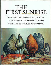 THE FIRST SUNRISE, PAINTINGS BY AINSLEI ROBERTS, VGC, HB. LOOKS UNREAD.